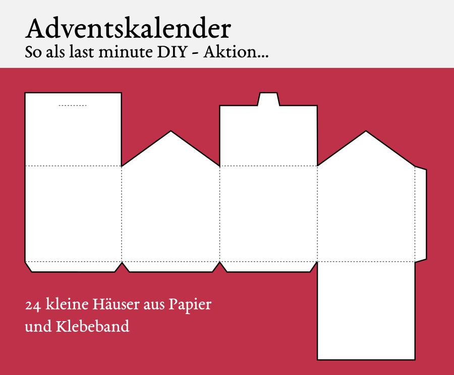 DIY Adventskalender Tutorial: Einfach Häuser ausschneiden und freuen.